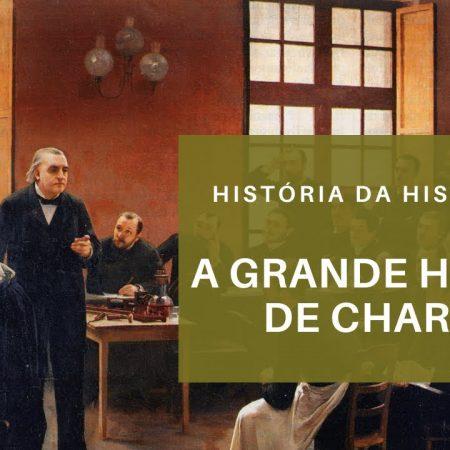 A Grande Histeria de Charcot - História da Histeria #7